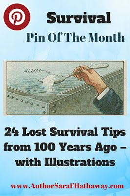 The Changing Earth: Lost Survival Tips From 100 Years Ago: Pin of the Month