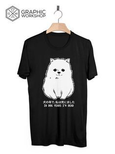 In+Dog+Years+I'm+Dead+T-Shirt+//+Kawaii+Harajuku+Doge+Shibe+Manga+Pastel+Goth+Vaporwave+Grunge+Goth+Tumblr+Clothing+Cute+Senpai+Notice  +++++++++++  In+Graphic+Worshop+we+take+quality+very+seriously,+and+make+every+t-shirt+on+demand,+specially+for+our+customers.+That+gives+us+the+opportunity+...