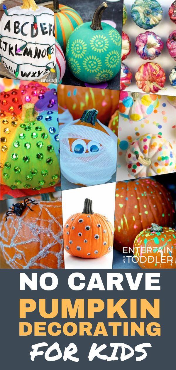 12 No Carve Pumpkin Decorating Ideas For Kids No Carve Pumpkin Decorating Pumpkin Decorating Painted Pumpkins