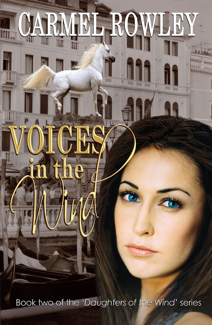 """Voices in the Wind - book 2 of the """"Daughters of the Wind"""" series buy online www.carmelrowley.com.au"""