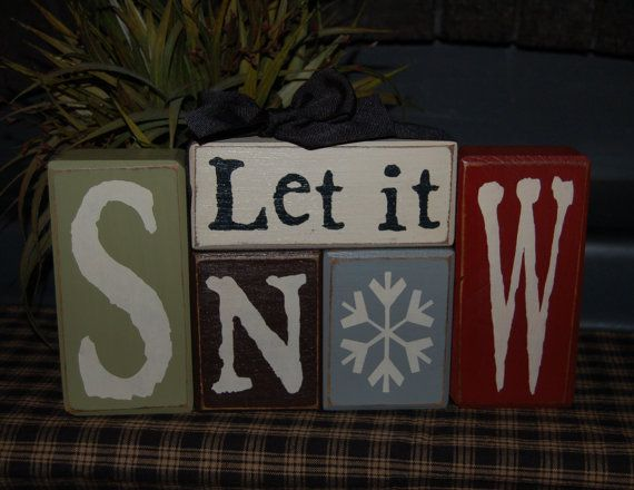 New Let It or Just Say Snow Wood Sign Shelf Blocks Primitive Country Rustic Holiday Seasonal Home Decor -- Etsy