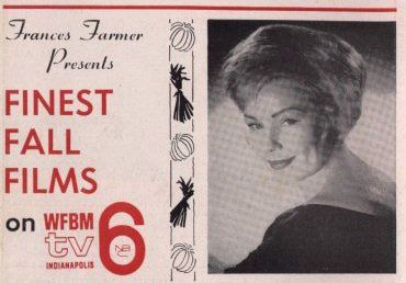 Frances Farmer Presents is an American anthology series that aired on Indianapolis station WFBM-TV (then an NBC affiliate). Description from pixgood.com. I searched for this on bing.com/images