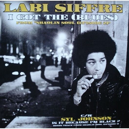 LABI SIFFRE / SYL JOHNSON i got the blues / is it because i'm black ?