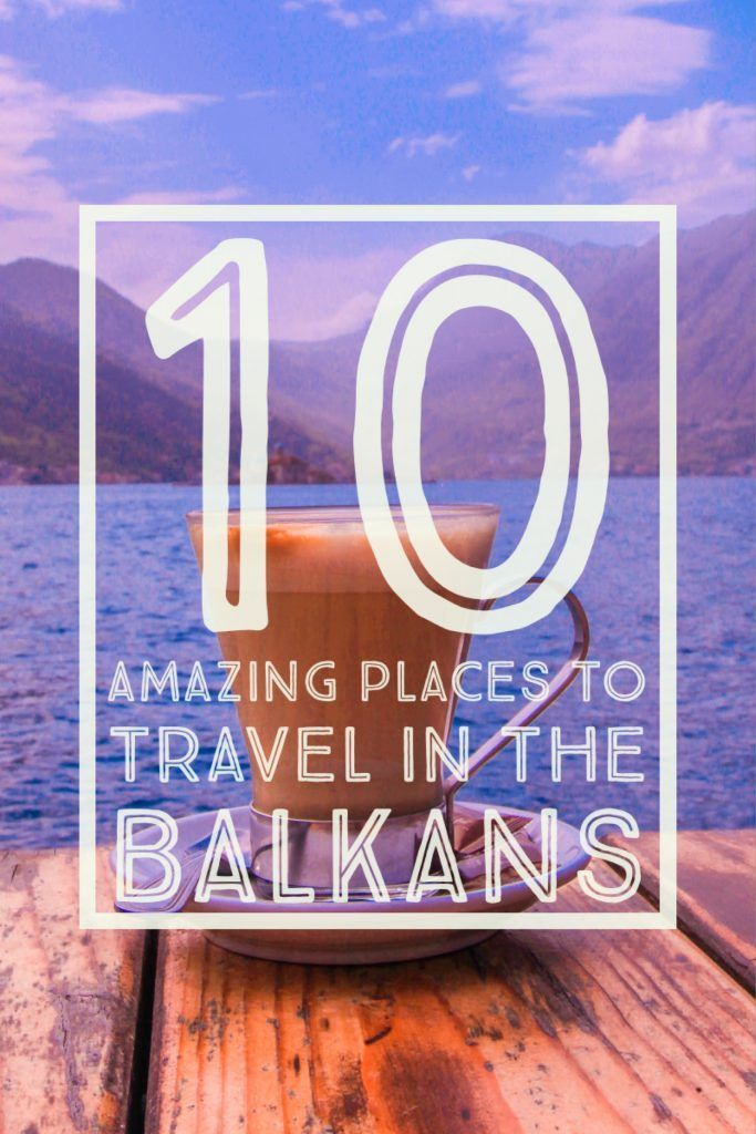 10 Amazing Places to Travel in the Balkans. Traveling through the Balkans? Including some of our favorite cities in Montenegro, Bosnia, Serbia, Croatia, Macedonia, Albania, Romania, and Bulgaria.