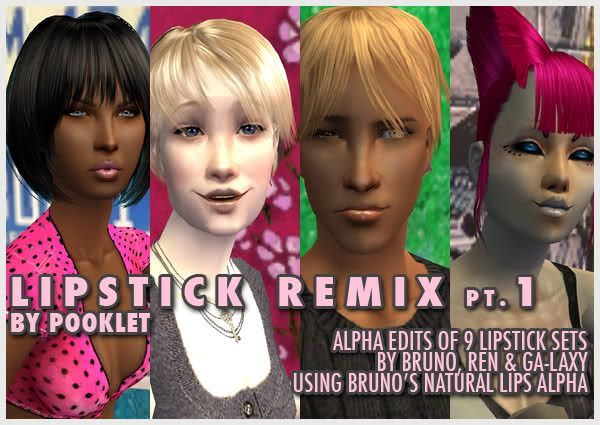 [Lipstick Remix] pt.1: alpha edits of 9 lip sets by Bruno, Ren & Ga-Laxy