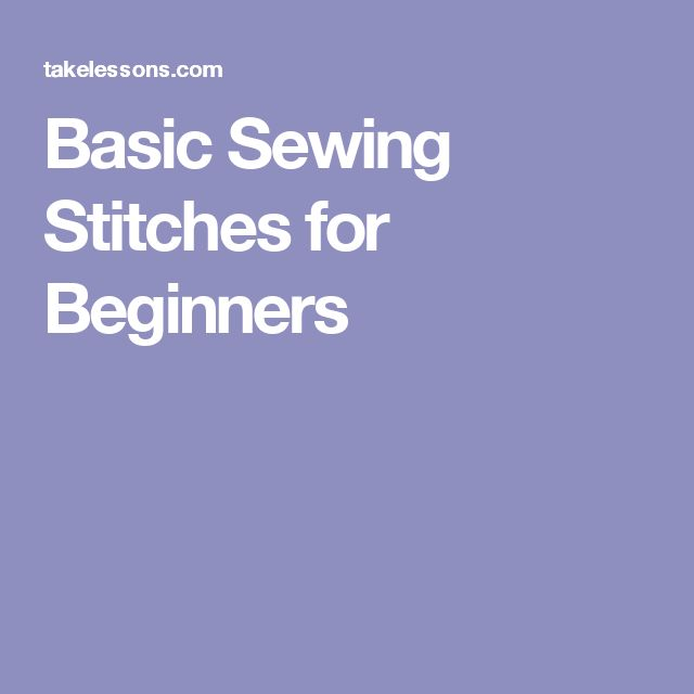Basic Sewing Stitches for Beginners