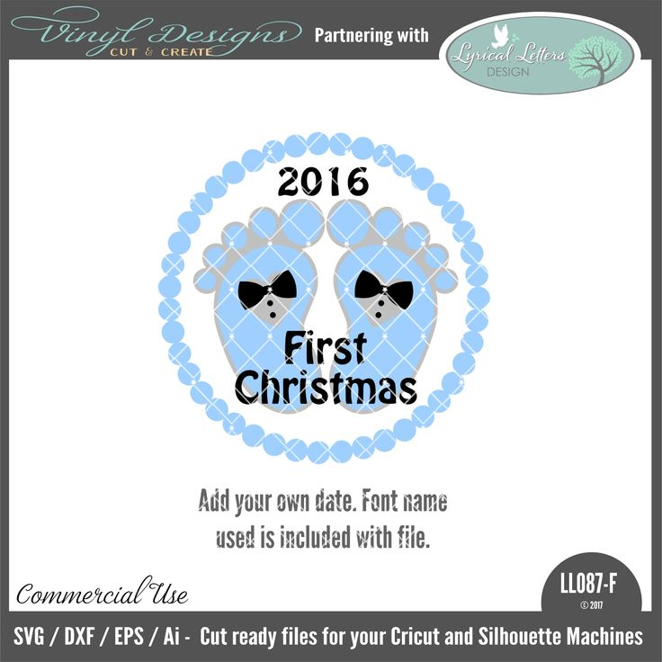 LL087F - Baby's First Christmas Boy Version.  Sold By Lyrical Letters DesignSmall business commercial useAvailable in SVG, DXF, EPS and Ai formats.Works in Cricut Design space andSilhouette Studio Basic,Silhouette Designer Edition andSilhouette Business Edition