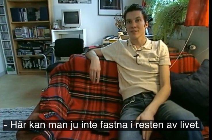 På tiden då Håkan Hellström bodde på 25 kvadrat vid ullevi.
