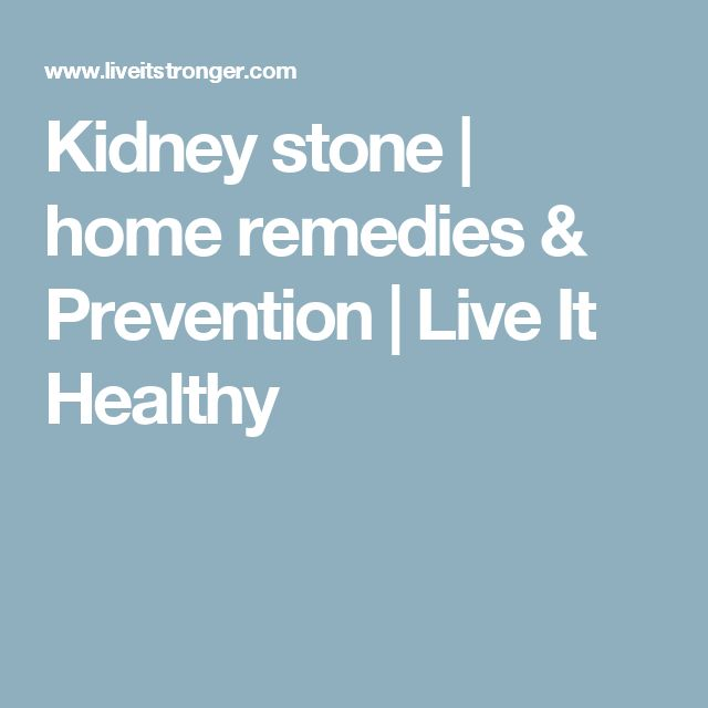 Kidney stone   home remedies & Prevention   Live It Healthy
