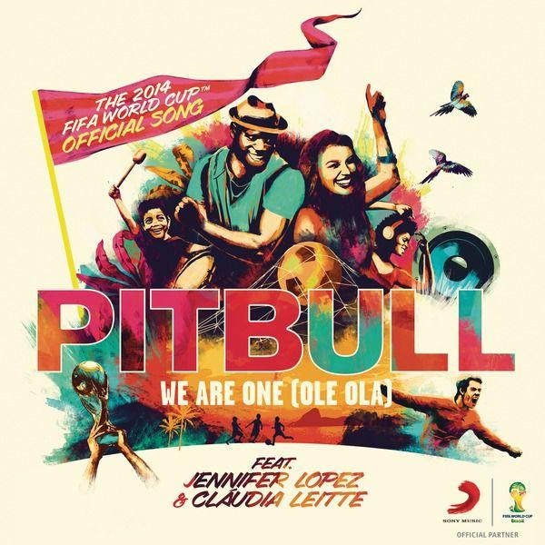 Pitbull feat. Jennifer Lopez & Claudia Leitte - We Are One (Offizieller Song der Fußball WM 2014)