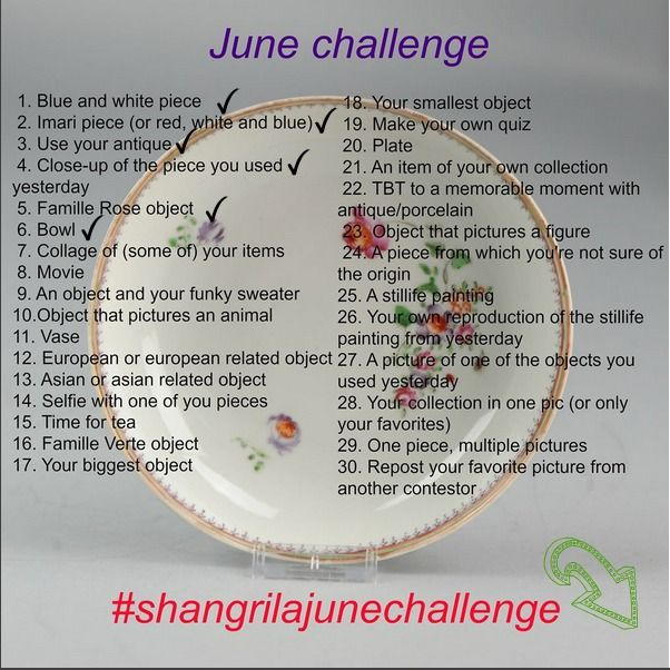 #shangrilajunechallenge One week is down, more to go. Never too late to join the challenge and win the beautiful plate from the background. We love to see every submission. Save this message to know what you have to post #challenge #june #junechallenge  #antique #antiques #porcelain #antiqueporcelain #blueandwhite #imari #famillerose #famileverte #bowl #plate #vase #collage #european #asian #memorable #funkysweaterfriday #stilllifesunday #reproduction #repost #contest #contestors  #col..