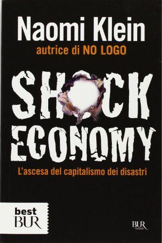 Shock economy. L'ascesa del capitalismo dei disastri di N... https://www.amazon.it/dp/8817023469/ref=cm_sw_r_pi_dp_U_x_WF7YAb9RBHC8C