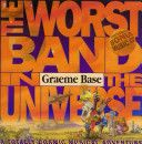 (Own) The Worst Band in the Universe by Graeme Base