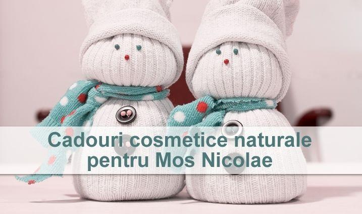 Cadouri cosmetice naturale pentru Mos Nicolae
