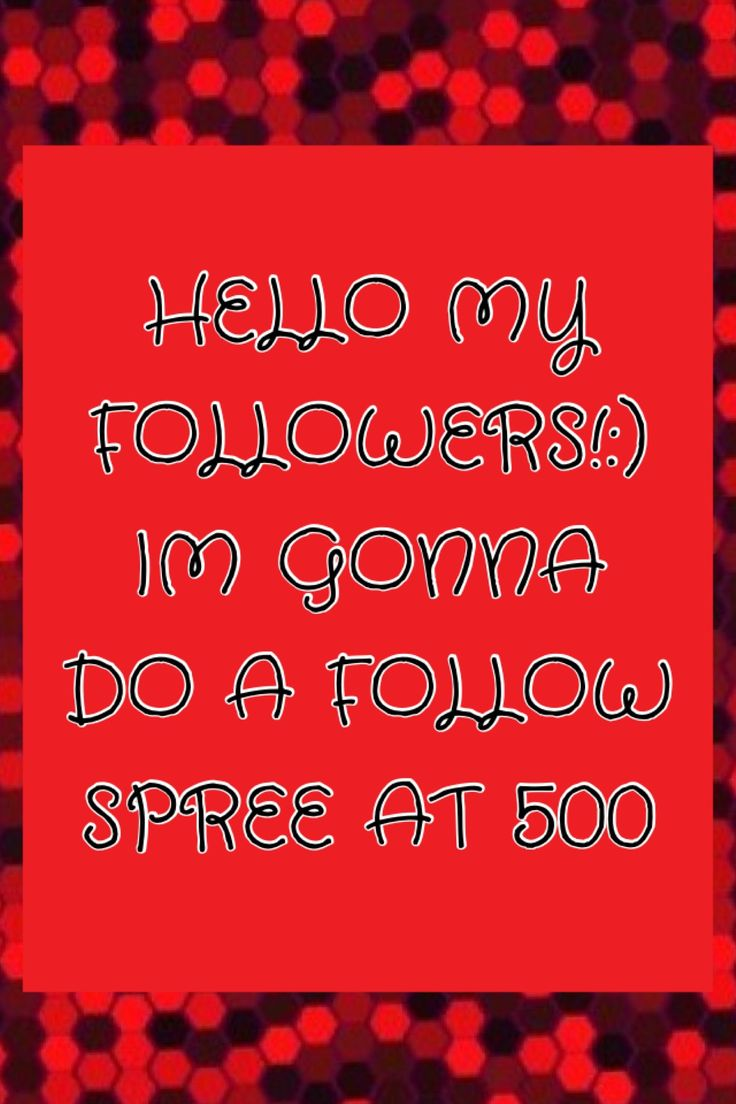 Thank you so much for 500 followers!!!:) so I'm doing a follow spree!! First 5 to comment