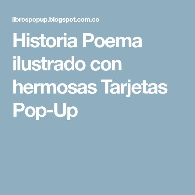 Historia Poema ilustrado con hermosas Tarjetas Pop-Up