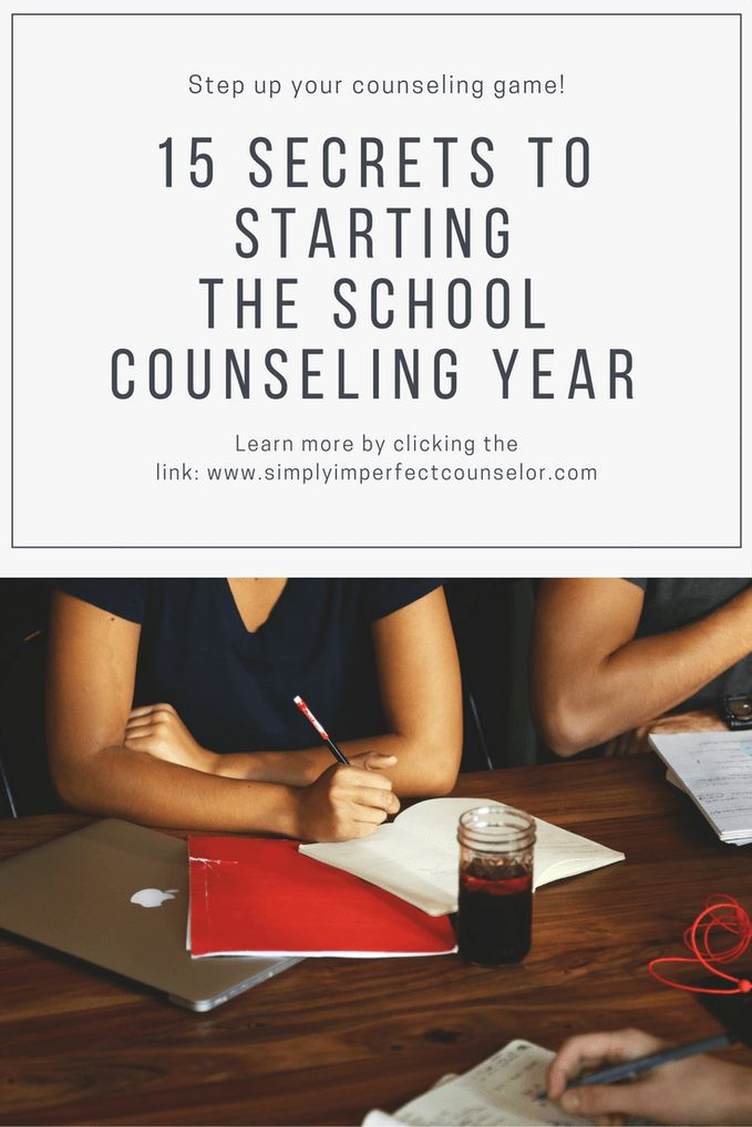 Start Your Year off Right with these 15 Secrets for School Counselors