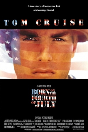 Born on the Fourth of July (1989)|| Written by Oliver Stone & Ron Kovic; Based on the book by Ron Kovic ||  Director/Writer/Producer: Oliver Stone