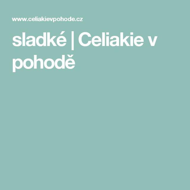 sladké | Celiakie v pohodě