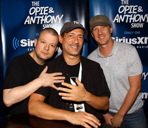 Opie, Anthony, and little Jimmy Norton.  I listen to them everyday