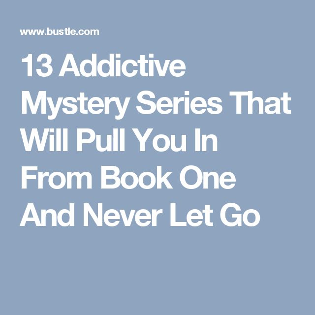 13 Addictive Mystery Series That Will Pull You In From Book One And Never Let Go
