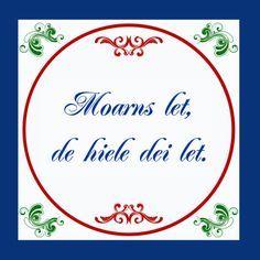 friese spreuken Afbeeldingsresultaat voor friese spreuken route | Dutch  friese spreuken