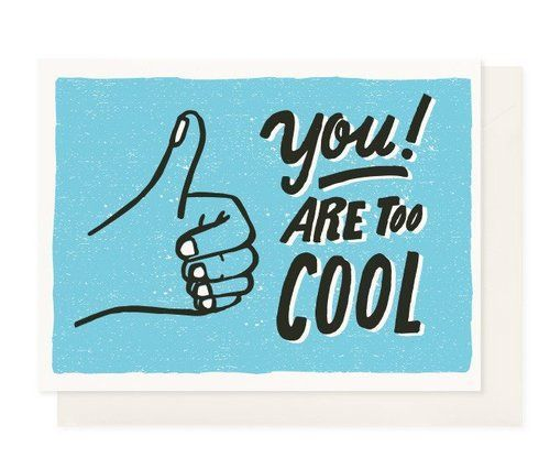 CARD | YOU ARE TOO COOL (BLUE)
