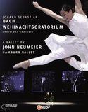 John Neumeier/Hamburg Ballet: Bach - Christmas Oratorio [Blu-ray] [Eng/Fre/Jap/Kor] [2014]