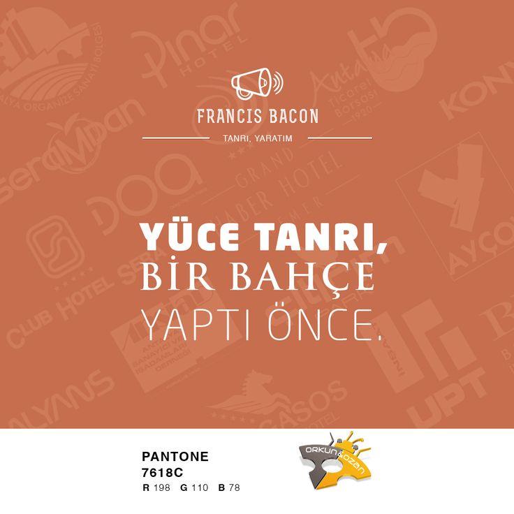 """""""Yüce tanrı, bir bahçe yaptı önce."""" Francis Bacon. #tanrı #yaratmak #özlüsöz #güzelsözler #özlüsözler"""