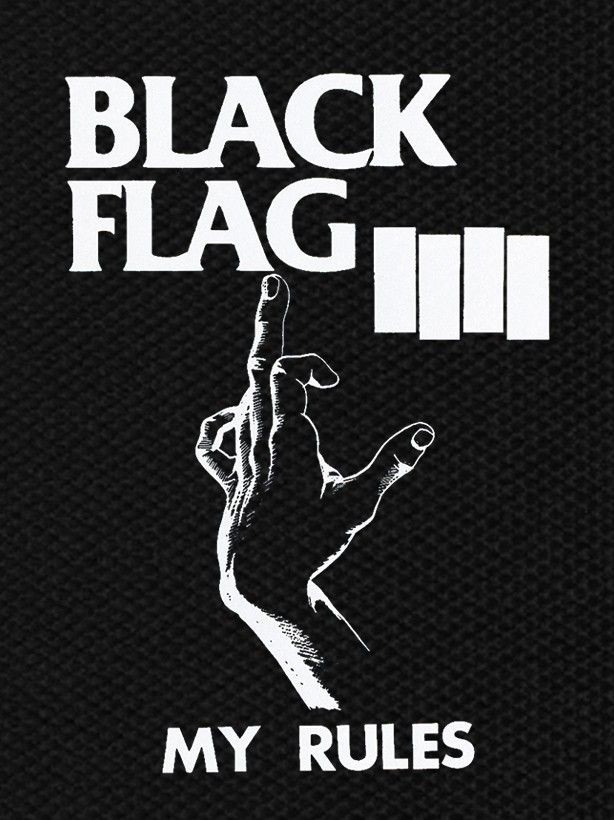 O Black Flag S My Rules Was One Of Those Early Punk Crackers Who Were Often Overlooked For Standing In The Shadow Of An Overpow Poster Desain Poster Gambar