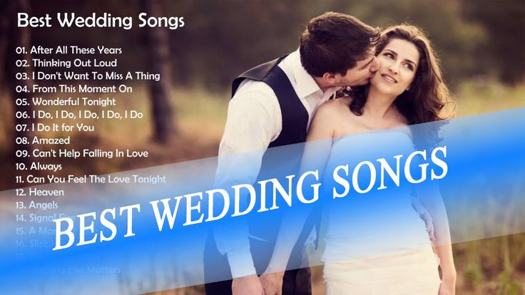 Best Wedding Songs || Top 10 Wedding Songs 2015 || Top 10 Modern Wedding...