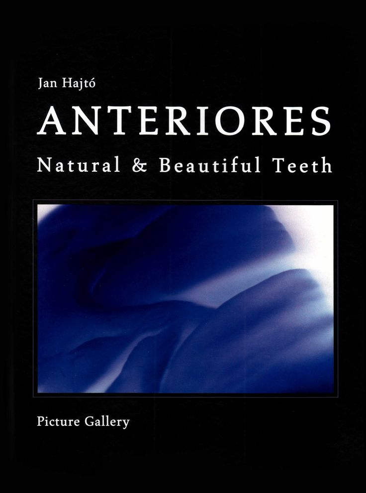 Title: Anteriores - Natural & Beautiful Teeth Author: Jan Hajtó Publisher: Teamwork Media ISBN: 3-932599-19-5 Year: 2006 http://www.teamwork-bookshop.de/index.php?lang=en-gb&pageID=7&catID=6