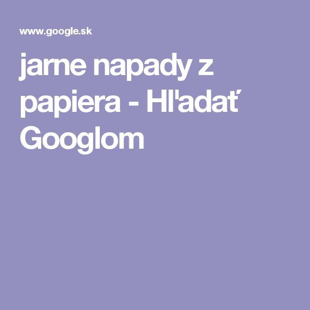 jarne napady z papiera - Hľadať Googlom