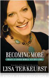 Becoming More Than A Good Bible Study GirlWorth Reading, Bible Study, Book Worth, Girls Generation, Study Girls, Christian Life, Bible Studies, Lysaterkeurst, Lysa Terkeurst