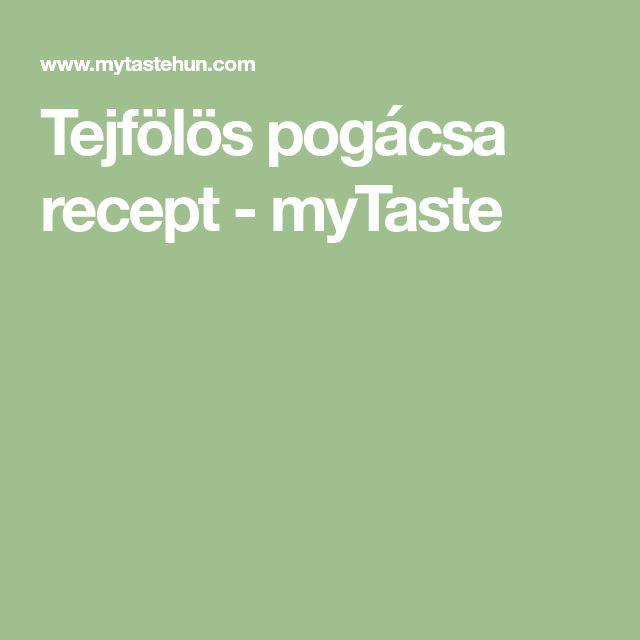 Tejfölös pogácsa recept - myTaste