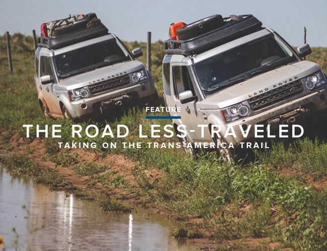 We team up with Land Rover and their LR4 to complete a portion of the famed Trans-America Trail, a 5,000 mile off-road adventure across America.