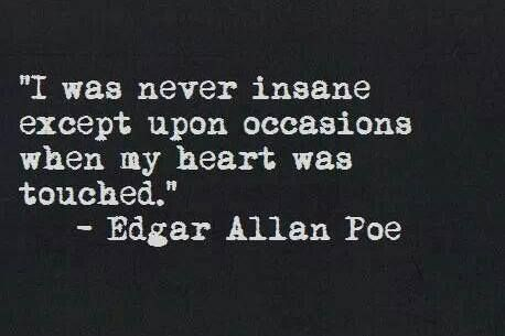 Edgar Allan Poe ,I was never insan