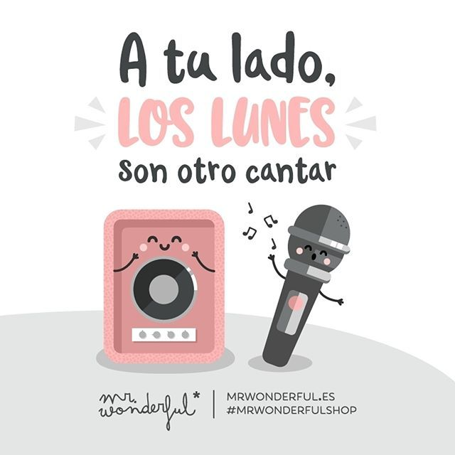 Si tú llevas la voz cantante, ¡que vivan los lunes! The moon sings a different tune when I am with you. When you call the tune, Mondays sound ever so sweet. #mrwonderfulshop #monday #sing #music #quotes