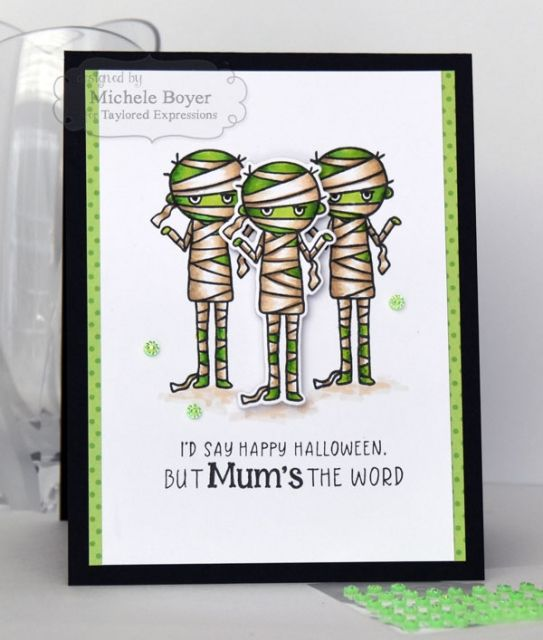Taylored expressions mums the word by michele boyer halloween mummy mummies