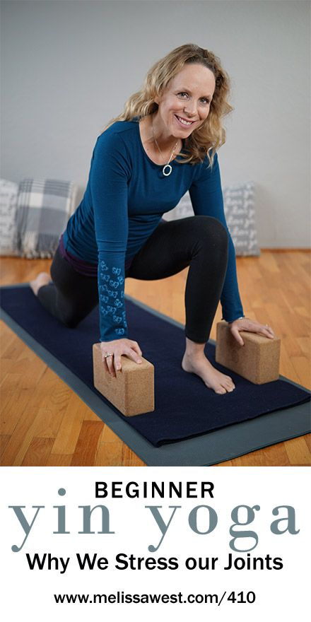 Beginner Yin Yoga 60 min   Why We Stress our Joints in Yin Yoga   Yoga with Dr. Melissa West 410