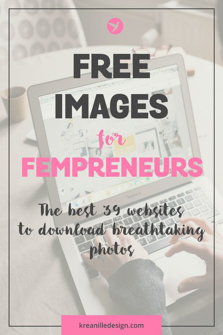 Free images for fempreneurs - the best 39 websites to download breathtaking photos