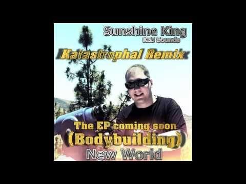 Sunshine King feat.Sunshine Bling - Bodybuilding (Katastrophal Remix)