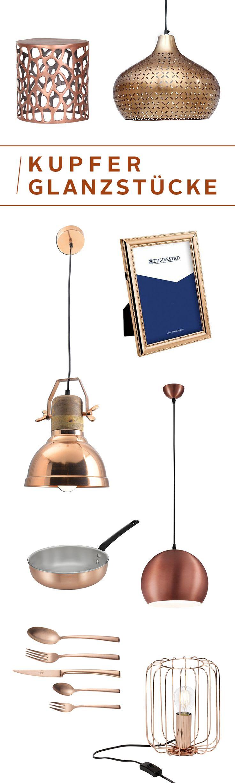 Ein Hauch Industrial Bisschen Vintage Und Jede Menge Stil Kupfer Gehrt Zu Den Wohntrends Der Stunde Ist Von Gabel Bis Hin Zur Designerlampe