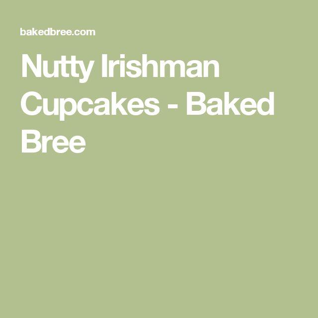 Nutty Irishman Cupcakes - Baked Bree