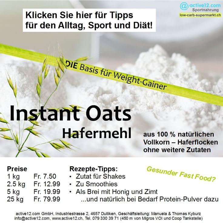 Tipps für den Alltag, Sport und Diät! - Mit Instant Oats (Hafermehl) ►►► http://www.active12.ch/Nahrungsmittel-und-Sportnahrung/Sportnahrung-und-Ergaenzungen/Weight-Gainer/Instant-Oats-Hafermehl-2-5-kg.html ►►► Lagerverkauf: http://www.active12.ch/info/Oeffnungszeiten.html #Instant #Oats #InstantOats #Hafermehl #Hafer #FastFood #Shake #Gainer #WeightGainer #Bodybuilding #Muskelaufbau #diät #abnehmen #Gewichtsreduktion #Fitness #Brei #Frühstück #Preworkout #Afterworkout #Dulliken #Olten…