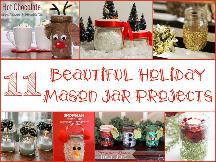 11 Beautiful Holiday Mason Jar Projects Please √ Comment √ Share √ Like Thank you  With a little bit of creativity and a mason jar or two, you can create some of these beautiful Holiday projects and jazz up your Christmas this year.  This collection has got it all…whether you want some ornate ornaments for your centerpiece, some stunning luminaries to add that warming glow or some festive gifts for the foodies in your life!