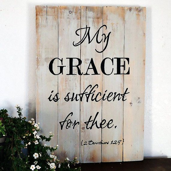 My Grace Is Sufficient For Thee Inspirational Signs Wood