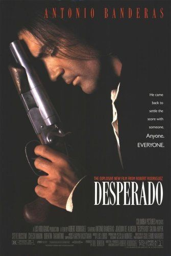 Desperado -- This sexy sequel to EL MARIACHI follows a mysterious guitar player (Antonio Banderas) as he seeks vengeance against the men who murdered his girlfriend.