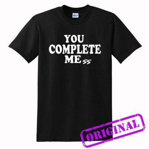 You+complete+me+for+shirt+black,+tshirt+black+unisex+adult