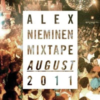 Alex Nieminen Mixtape August 2011 by alexnieminen on SoundCloud